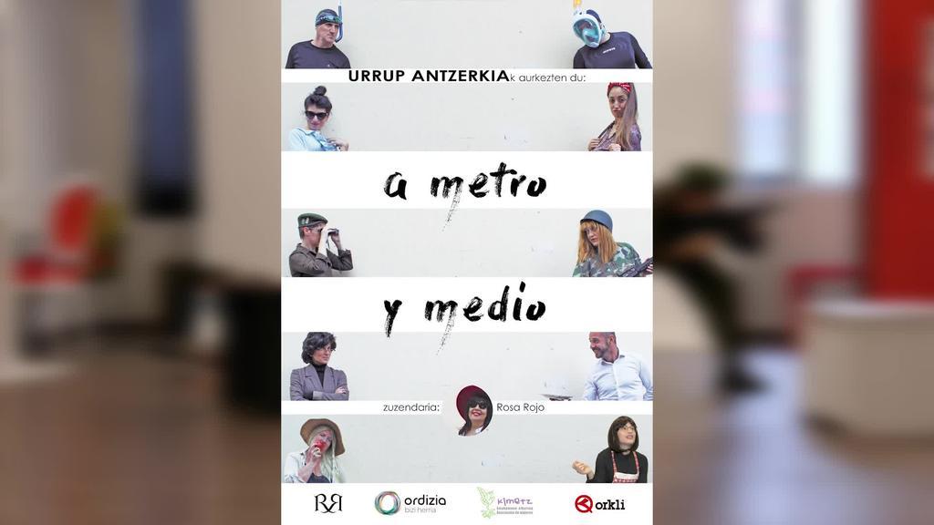 """""""A metro y medio"""" plazaratuko du Urrup Antzerki taldeak hilaren 23an"""