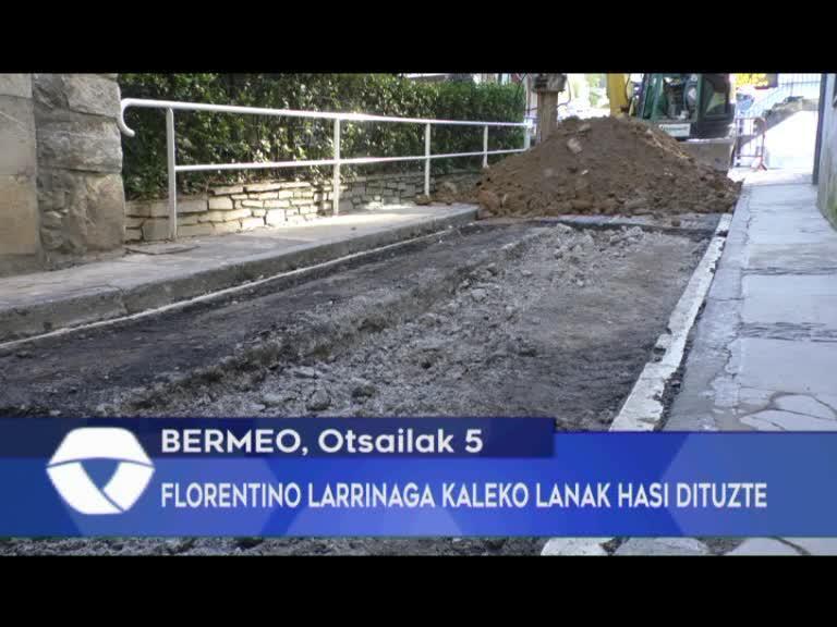 FLORENTINO LARRINAGA KALEKO LANAK HASI DITUZTE