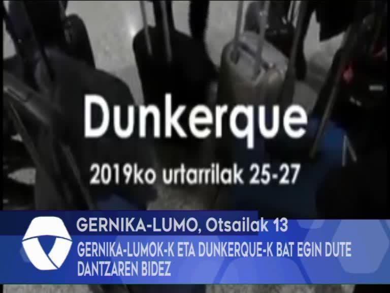 GERNIKA-LUMOK-K ETA DUNKERQUE-K BAT EGIN DUTE DANTZAREN BIDEZ