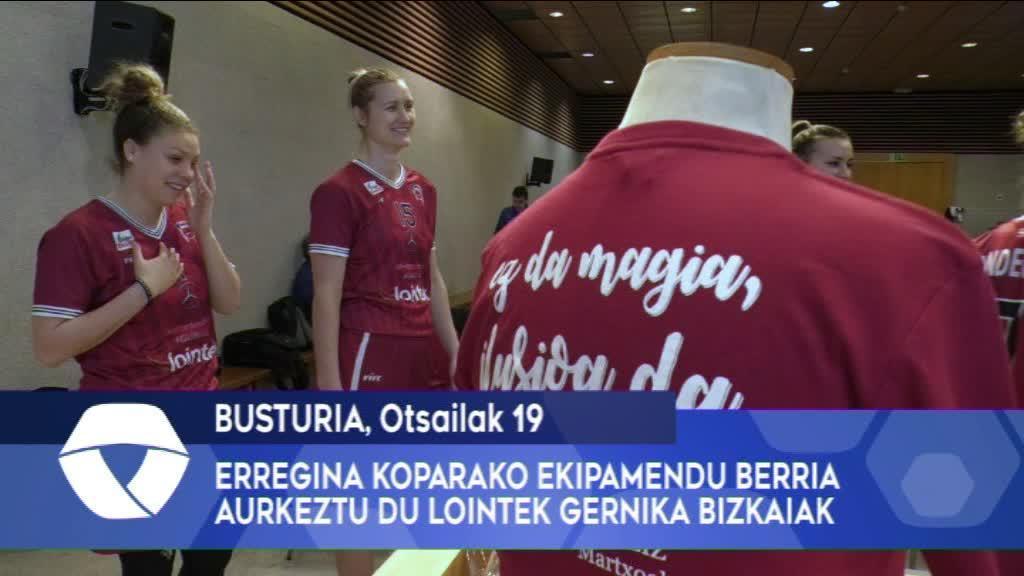 Erregina Koparako ekipamendu berria aurkeztu du Lointek Gernika Bizkaiak
