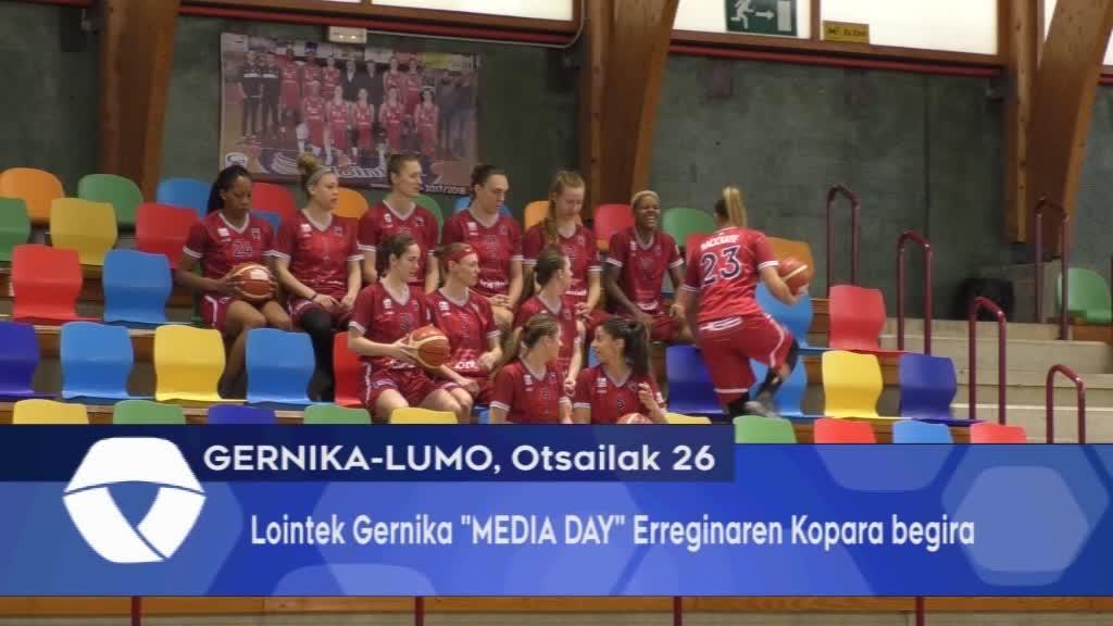 Lointek Gernika MEDIA DAY Erreginaren Kopara begira