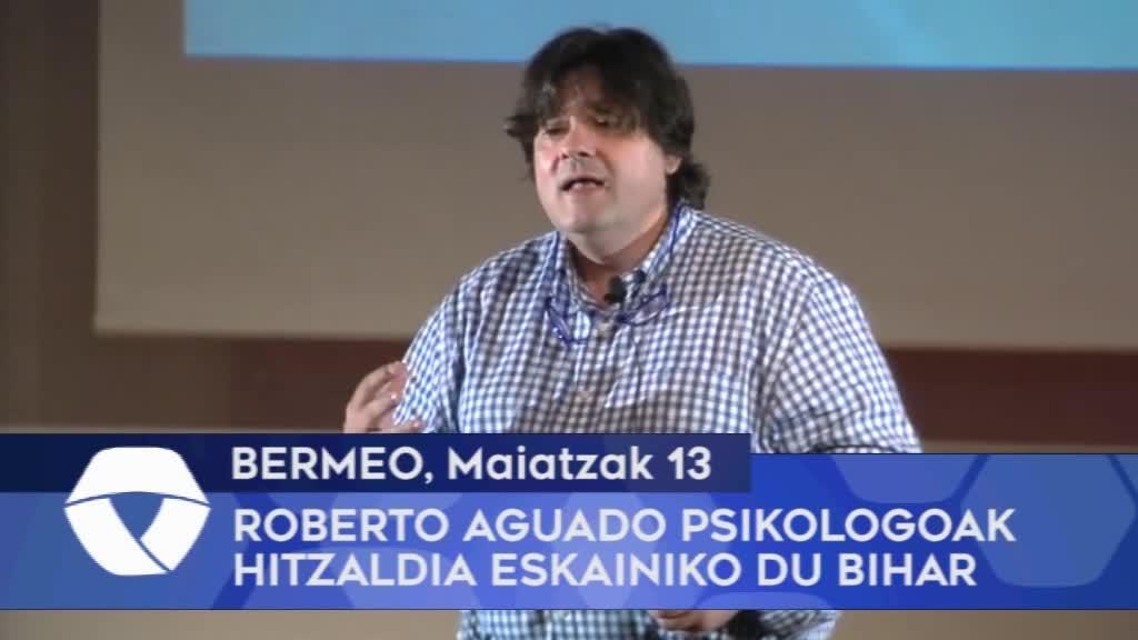 Roberdo Aguado psikologoak hitzaldia eskainiko du bihar Bermeon