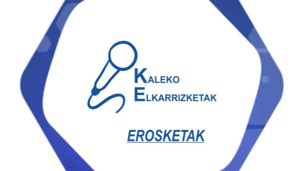 KALEKO ELKARRIZKETAK - EROSKETAK