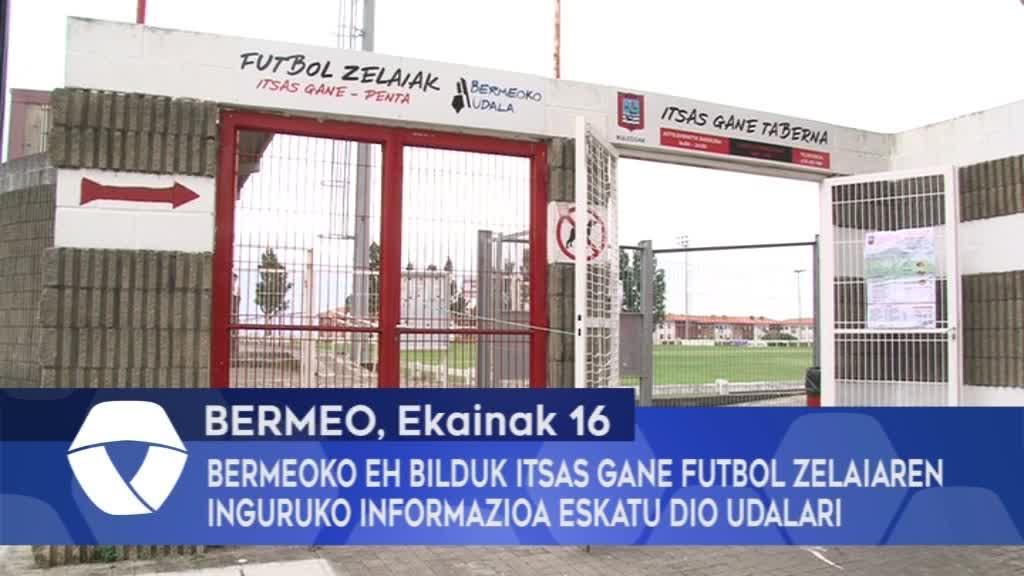 Bermeoko EH Bilduk Itsas Gane futbol zelaiaren inguruko informazioa eskatu dio Udalari