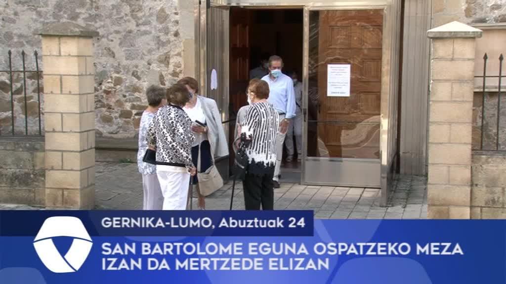 San Bartolome eguna ospatzeko meza izan da Gernika-Lumoko Mertzede elizan