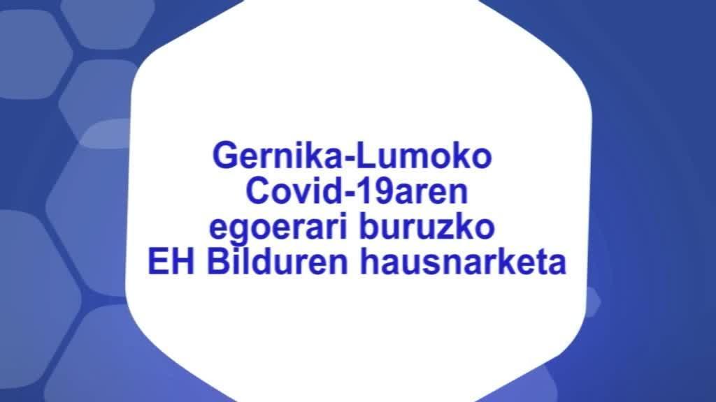 Gernika-Lumoko Covid-19aren egoerari buruzko EH Bilduren hausnarketa