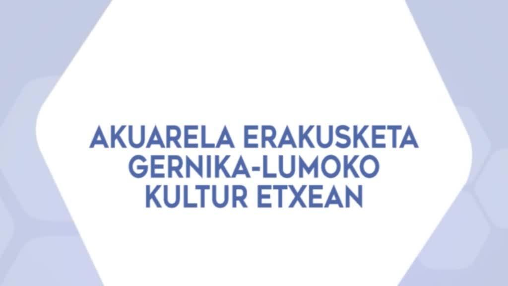 Akuarela erakusketa Gernika-Lumoko Kultur Etxean