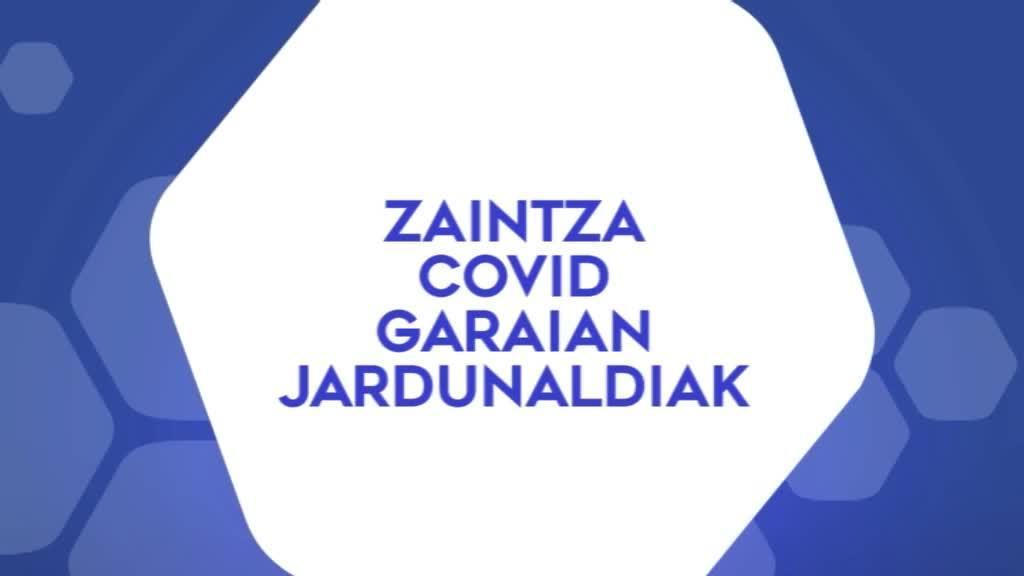 Zaintza Covid garaian jardunaldiak