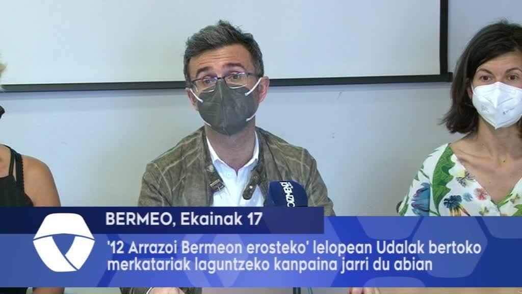 '12 Arrazoi Bermeon Erosteko' lelopean Bermeoko Udalak bertoko merkatariak laguntzeko kanpaina jarri du abian