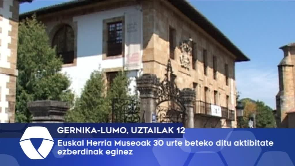 Euskal Herria museoak 30 urte beteko ditu aktibitate ezberdinak eginez