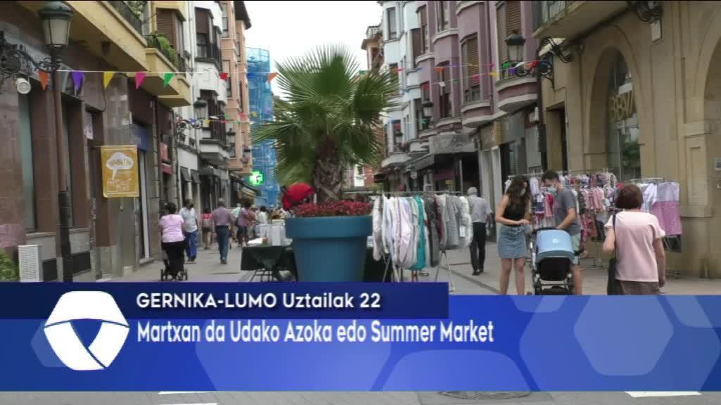 Martxan da Gernika-Lumoko kaleetan Summer Market edo Udako Azoka