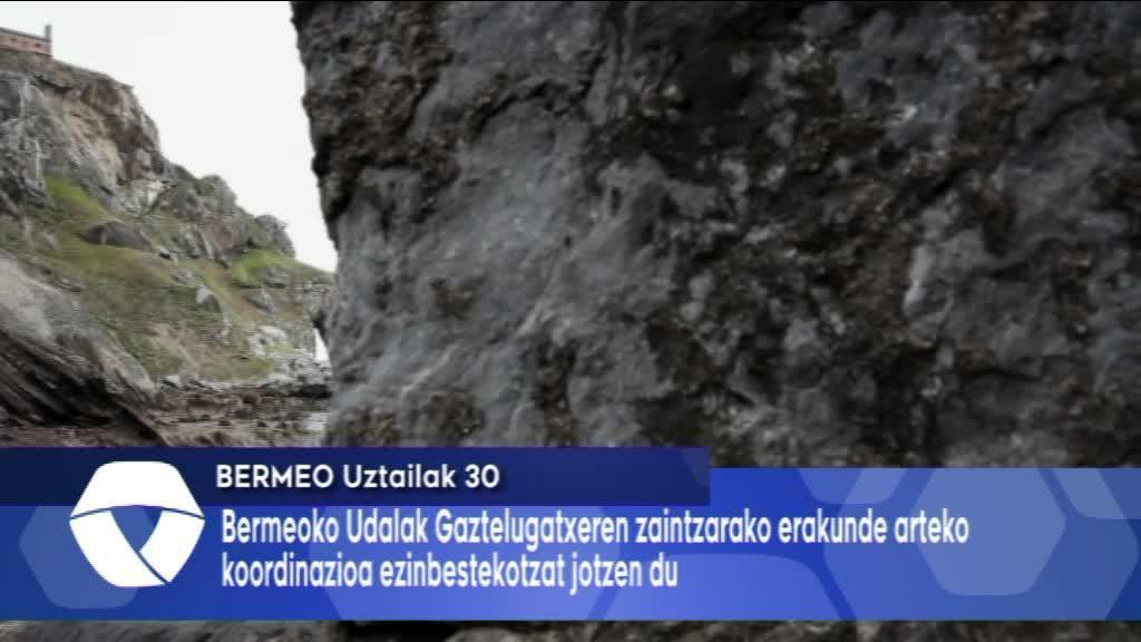 Gaztelugatxeren zaintzarako erakunde arteko koordinazioa ezinbestekotzat jotzen du Bermeoko Udalak