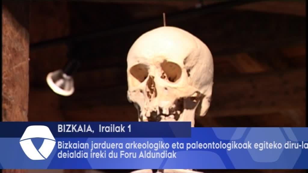 Bizkaian jarduera arkeologiko eta paleontologikoak egiteko diru-laguntzen deialdia ireki du Foru Aldundiak
