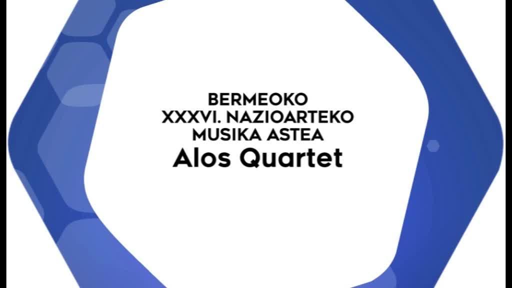 Bermeoko XXXVI. Nazioarteko Musika Astea - Alos Quartet