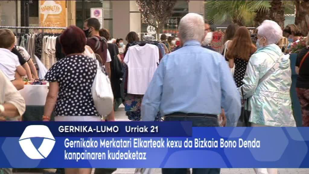 Gernika Merkatari Elkartea kexu da Bizkaia Bono Denda kanpainaren kudeaketaz
