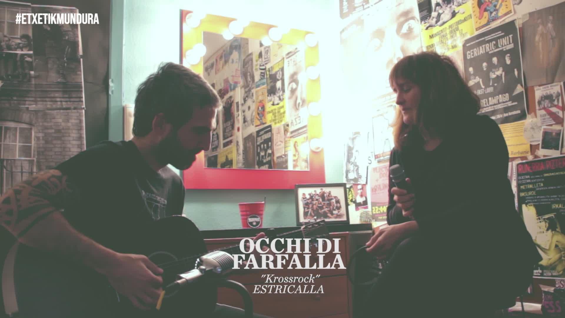 Occhi di Farfallaren musika, etxetik mundura