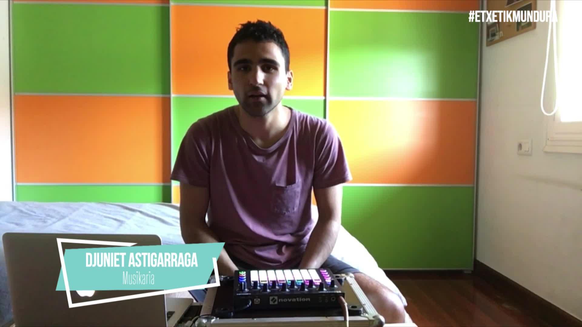 DJuniet Astigarraga musikaria, etxetik mundura
