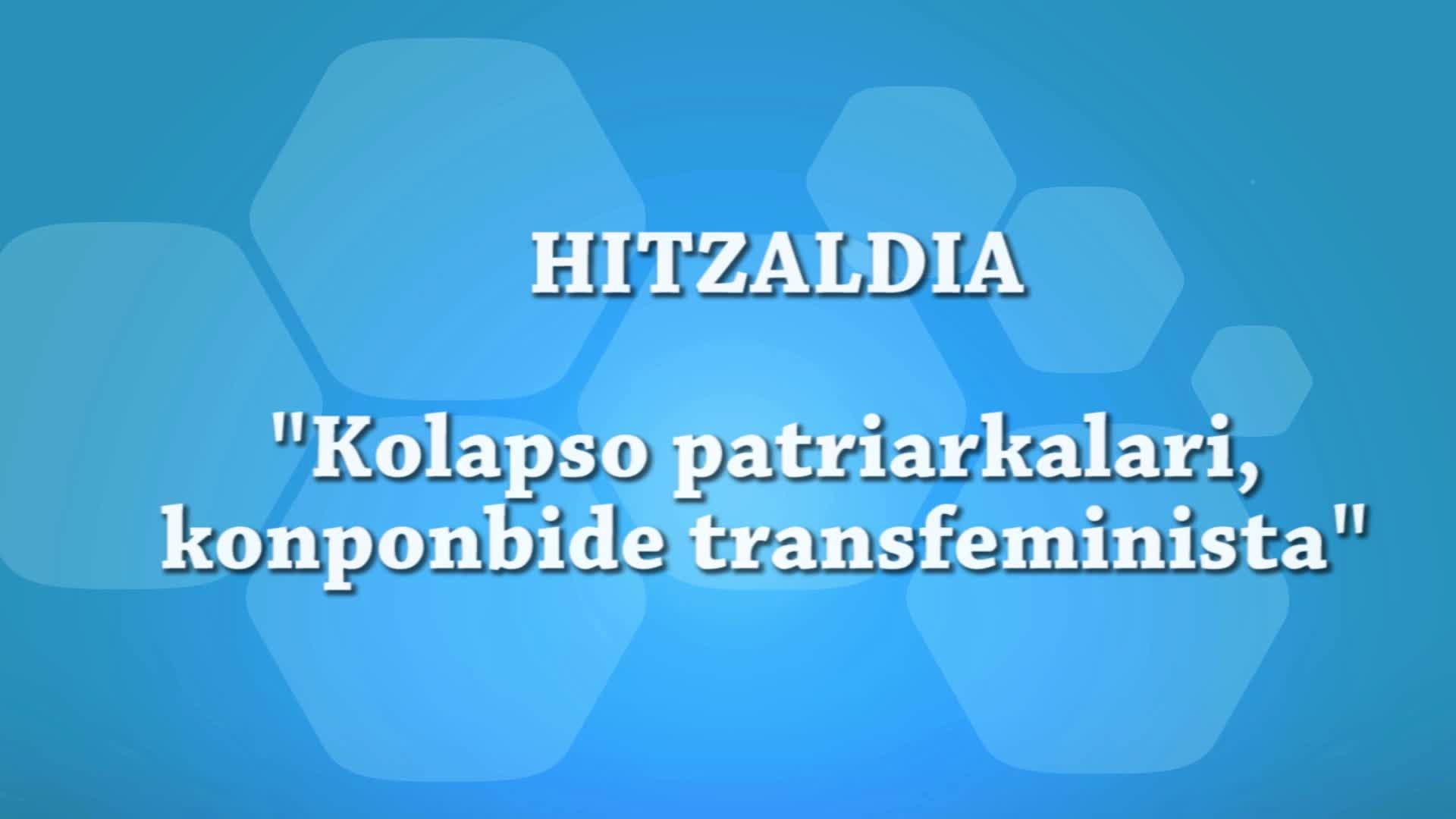 """Kolapso patriarkalari, konponbide transfeminista"" hitzaldia, Josebe Iturriozen eskutik"
